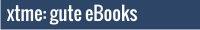 xtme:gute eBooks, kostenlos und reduziert